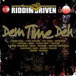 Dem Time Deh Riddim Driven [2006] (Young Legends)