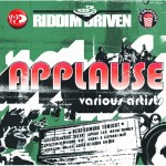 Applause Riddim Driven [2005] (Jah Snow Cone)