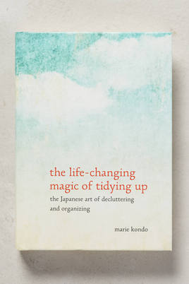 The Life=Changing Magic of Tidying Up