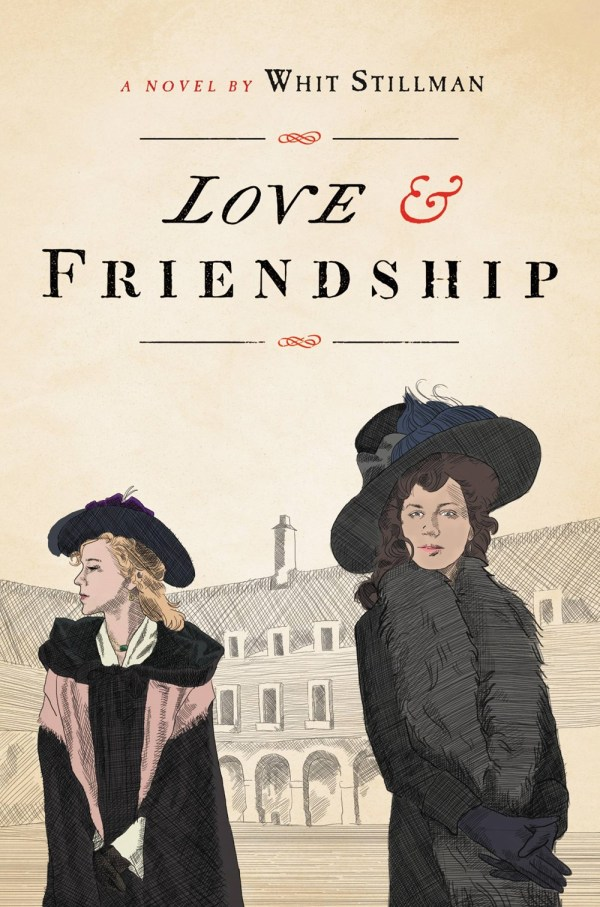 Love and Friendship, With Stillman