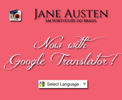 Google Translator no Jane Austen em Português do Brasil