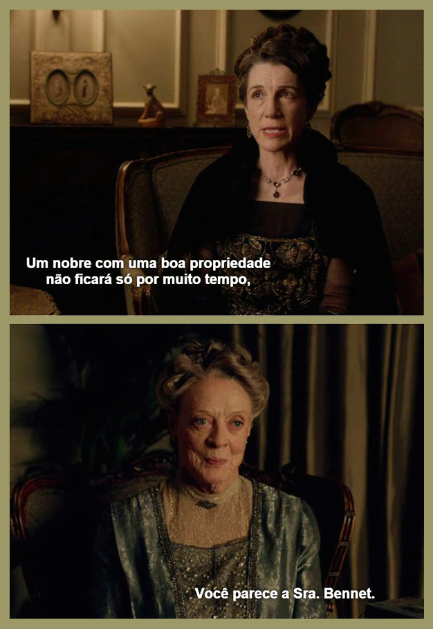 Downton Abbey e Mrs. Bennet