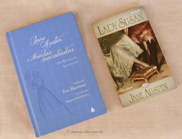Primeiras traduções de Jane Austen no Brasil - Os Watsons, Sanditon, Lady Susan