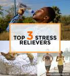 My Top 3 Stress Relief Tips