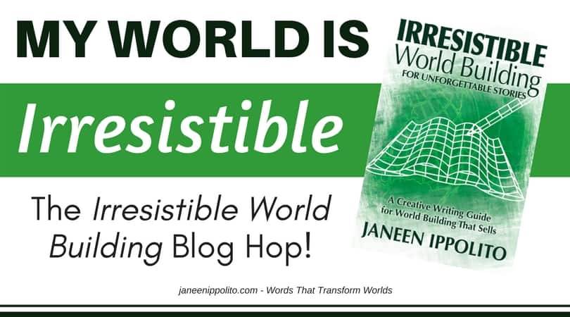 Irresistible World Building Release Day and Blog Hop!
