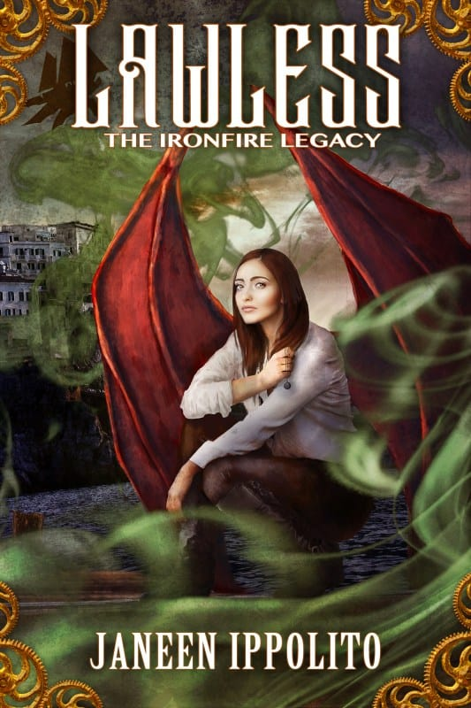 Lawless: The Ironfire Legacy Book 1