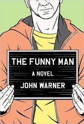 The Funny Man by John Warner