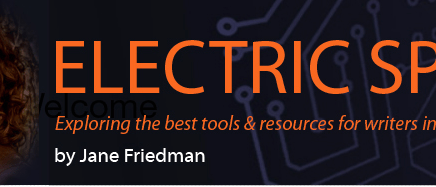 Electric Speed newsletter by Jane Friedman