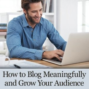 how to blog and grow your audience