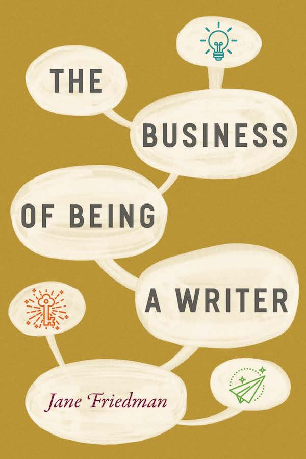 The Business of Becoming a Writer