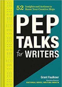 Pep Talks by Grant Faulkner