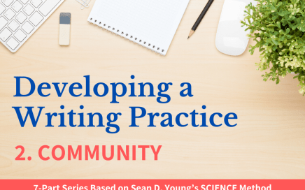 Developing a Writing Practice Pt. 2 Community