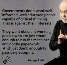 George Carlin knew the truth, too.