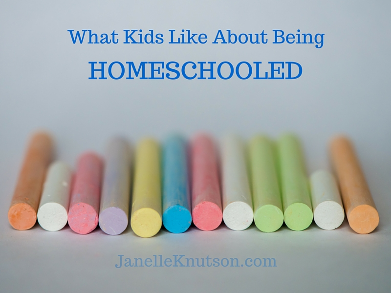 what kids like about being homeschooled