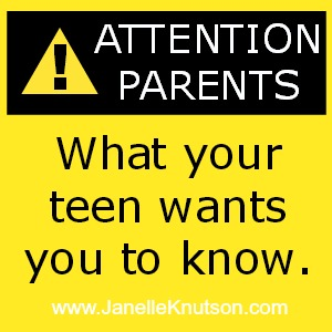 What your teen wants you to know