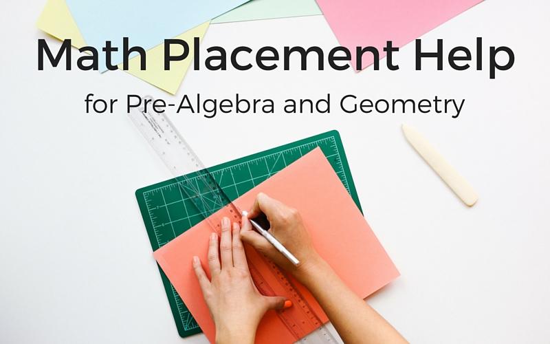 Math Placement Help