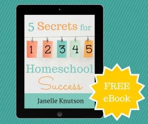 5 Secrets for Homeschool Success