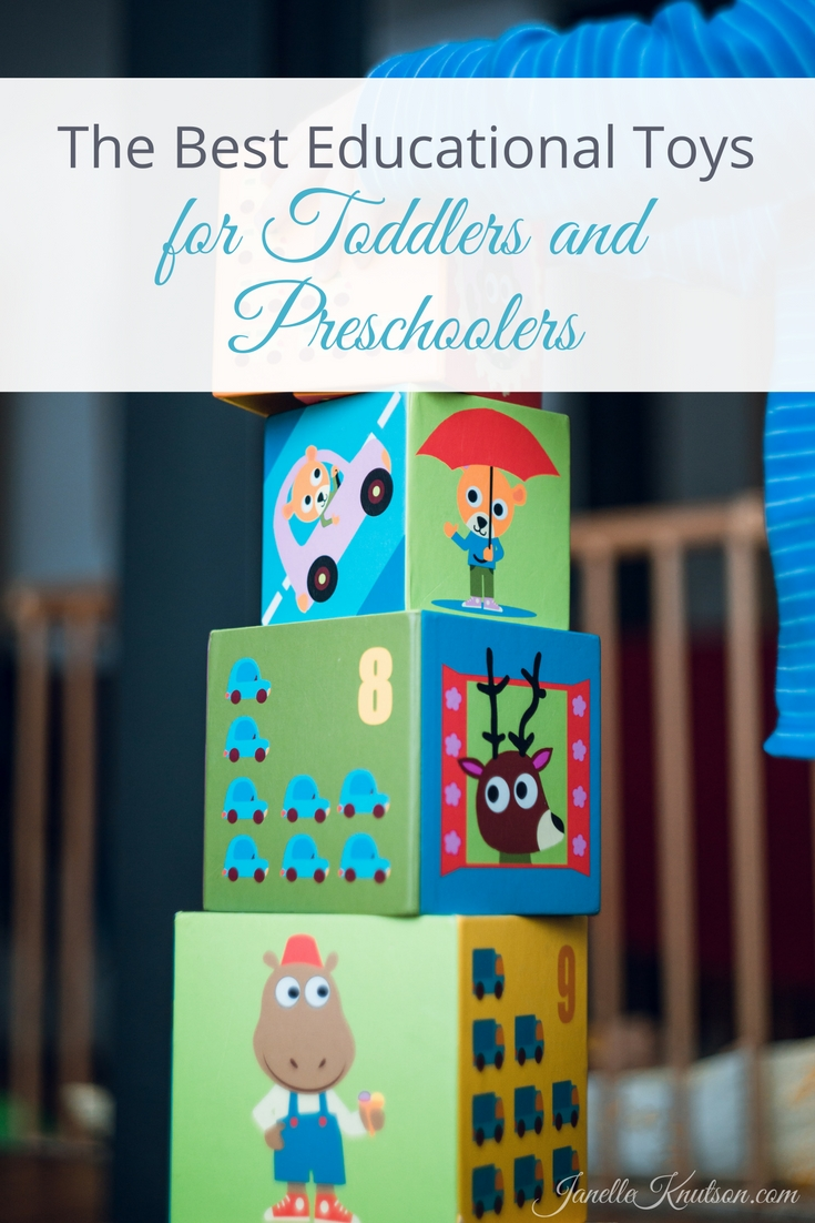 The best educational toys for toddlers and preschoolers. Of course, nothing can top playing outside!