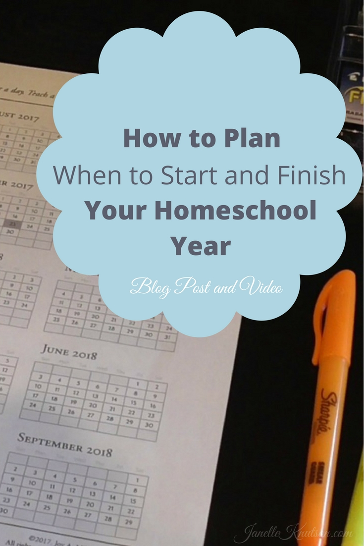 How to Plan When to Start and End Your Homeschool Year blog post and video