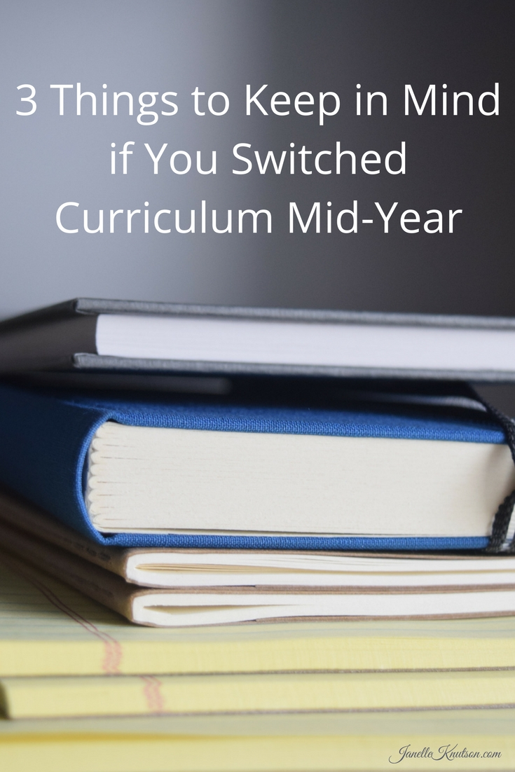 3 Things to Keep in Mind if You Switched Curriculum Mid-Year