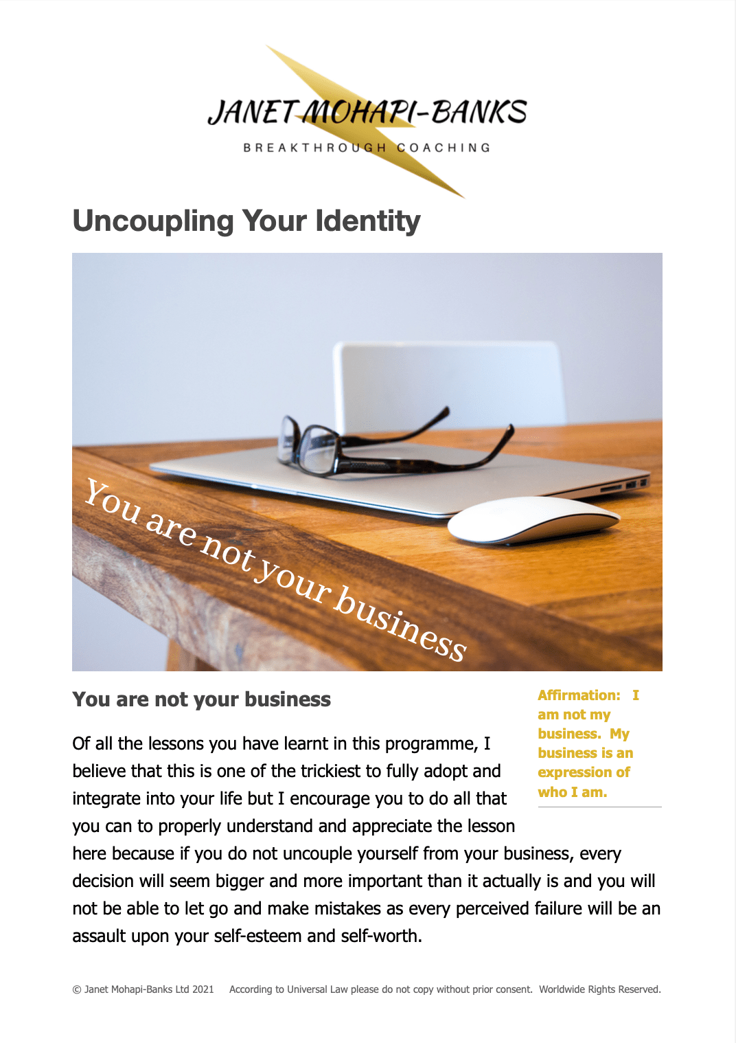 Uncoupling Your Identity