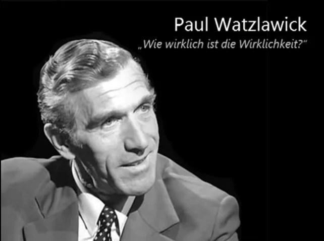 Paul Watzlawick – Wie wirklich ist die Wirklichkeit? via @psychothherapie