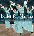 Ballet for Martha by Jan Greenberg and Sandra Jordan