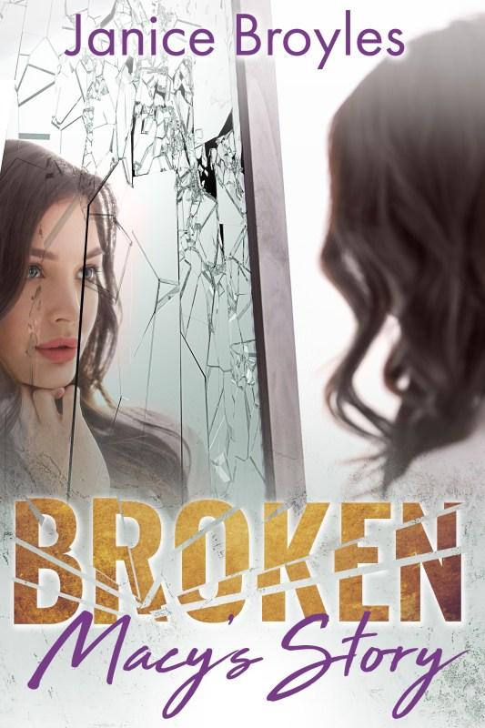 Broken: Macy's Story