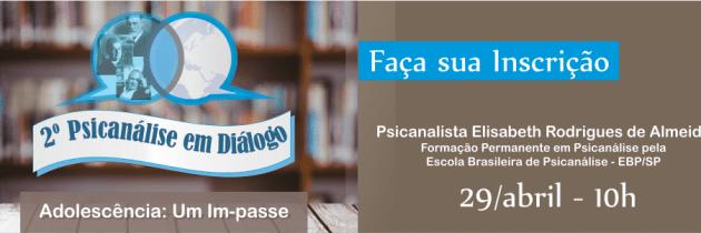 Inscrições Abertas – 2º Psicanálise em Diálogo