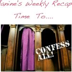 Weekly Confessions Wrap-Up #9
