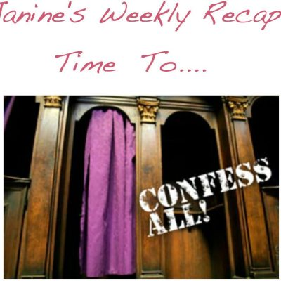 Weekly Confessions Wrapup #3
