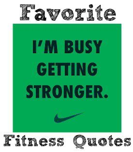 Slim by the Summer--Favorite Fitness Quotes