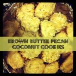 Brown Butter Pecan Coconut Cookies