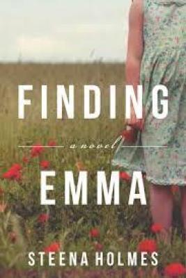 Finding Emma, by Steena Holmes