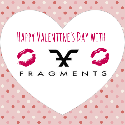 Happy Valentine's Day with Fragments