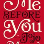 Back on The Reading Horse ~ Me Before You Book Review