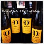 A Bottle of Red, A Bottle of White…O Wines Review