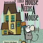 The Princesses Read This House Needs A Mouse