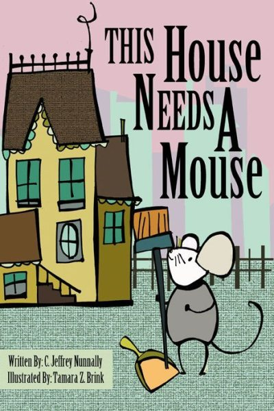 This House Needs A Mouse Book Cover
