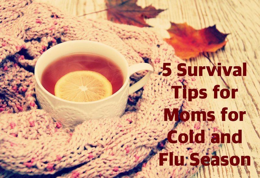 5-Survival-Tips-Moms-Cold-Flu-Season