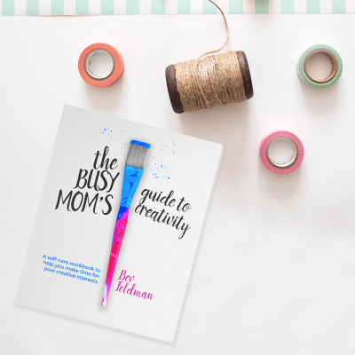 Happy, Mom Guilt and The Busy Mom's Guide to Creativity