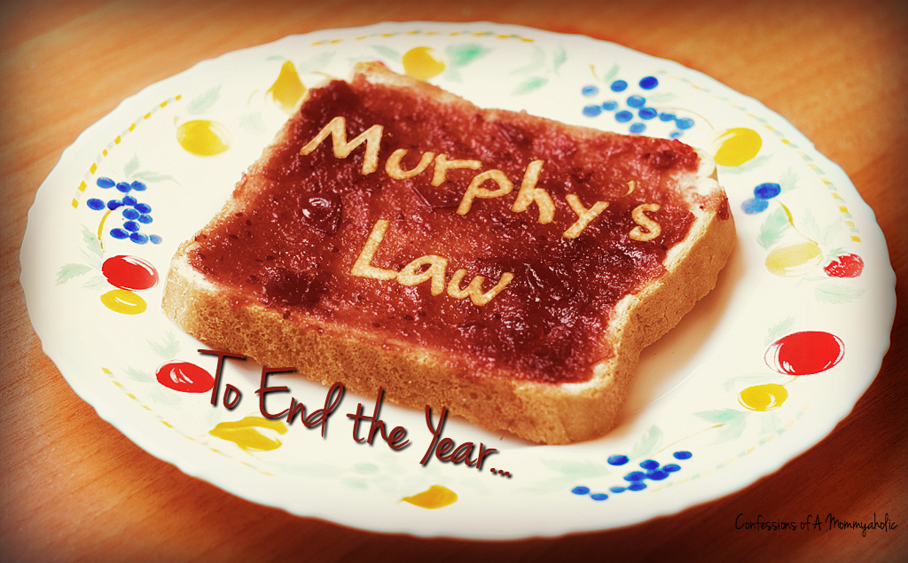 Murphy's Law to End the Year
