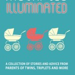Glimpses of Being a Mom to Twins with Multiples Illuminated