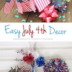 Easy July 4th Decorations