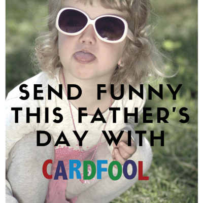 Send Funny This Father's Day with Cardfool