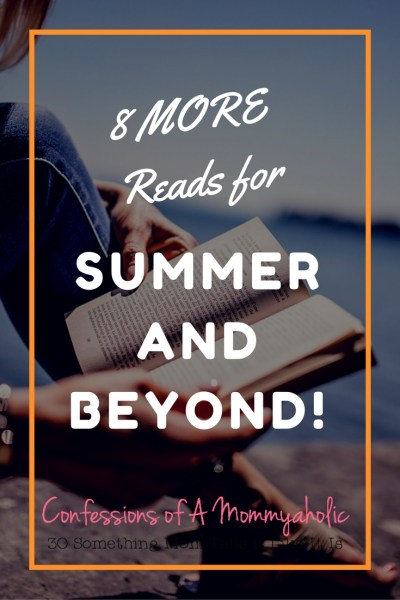 8 More Reads for Summer and Beyond
