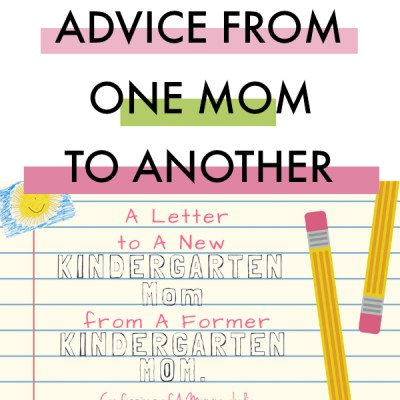 Letter to Kindergarten Mom