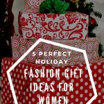 5 Perfect Holiday Fashion Gift Ideas for Women from Nic + Zoe