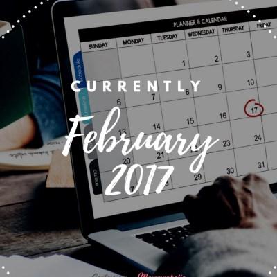 Currently February 2017