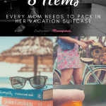 8 Items Every Mom Needs To Pack In Her Suitcase For A Summer Vacation #KleenexGoAnywhere